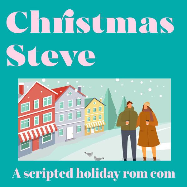 Christmas Steve Podcast Artwork Image