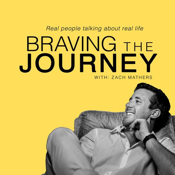 Braving the Journey.  Podcast Artwork Image