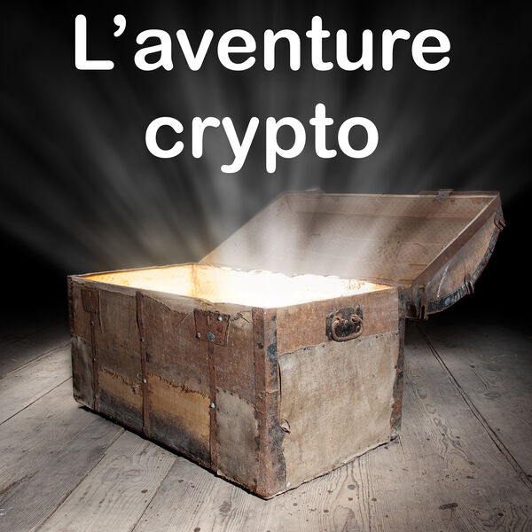 L'aventure crypto Podcast Artwork Image