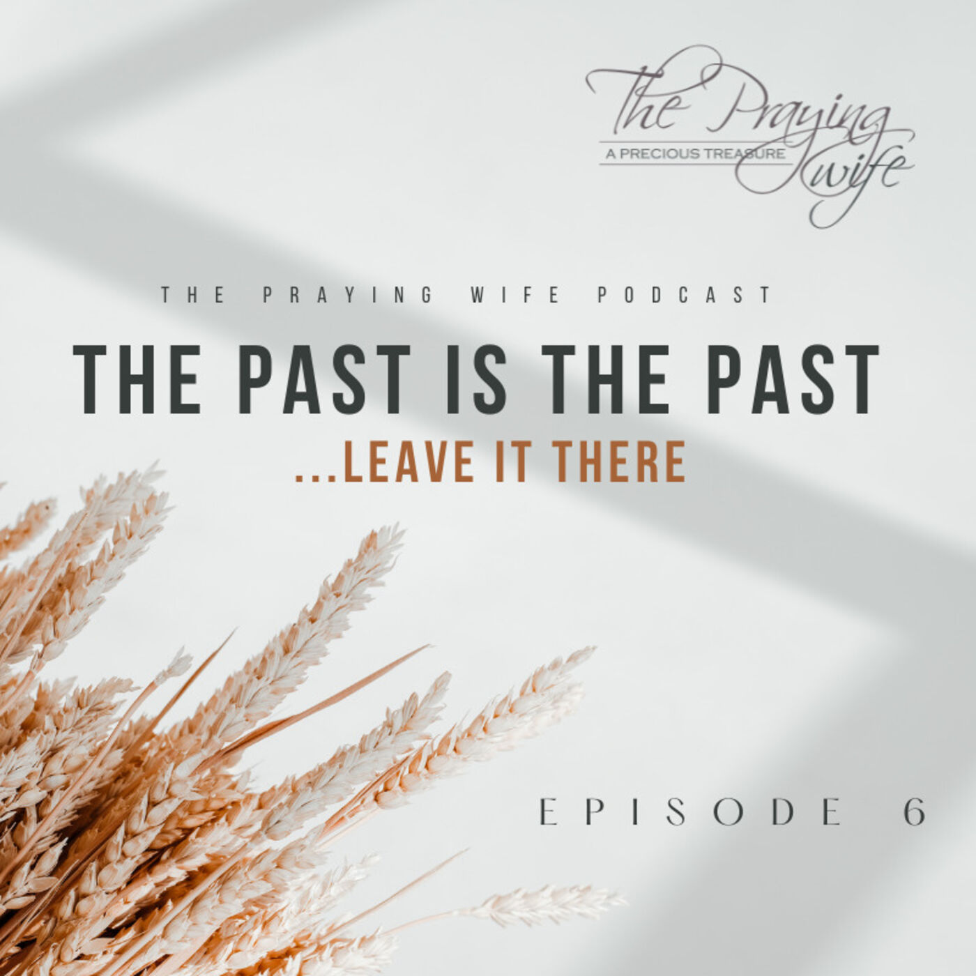 The Past is the Past - Leave it There