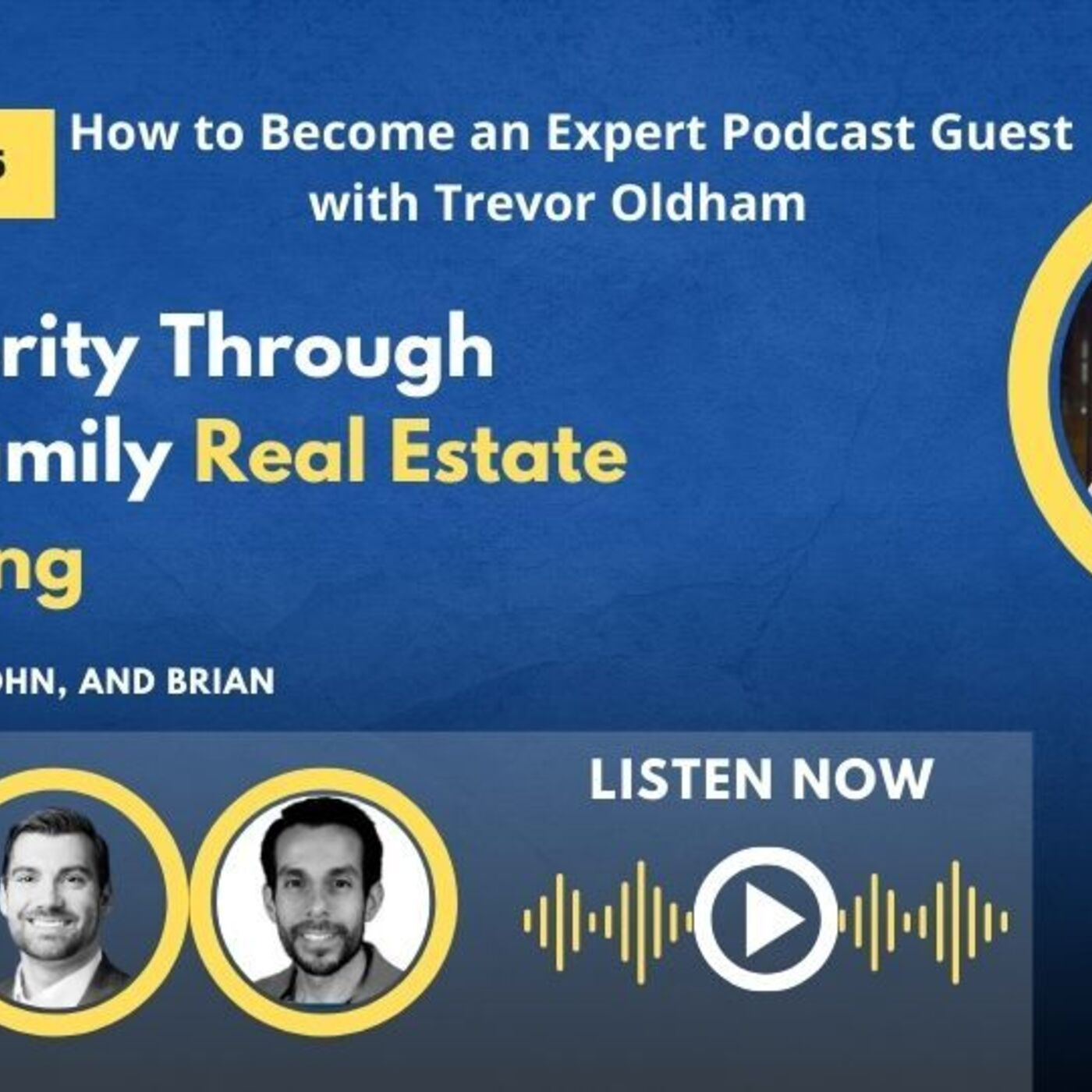 How to Become an Expert Podcast Guest with Trevor Oldham