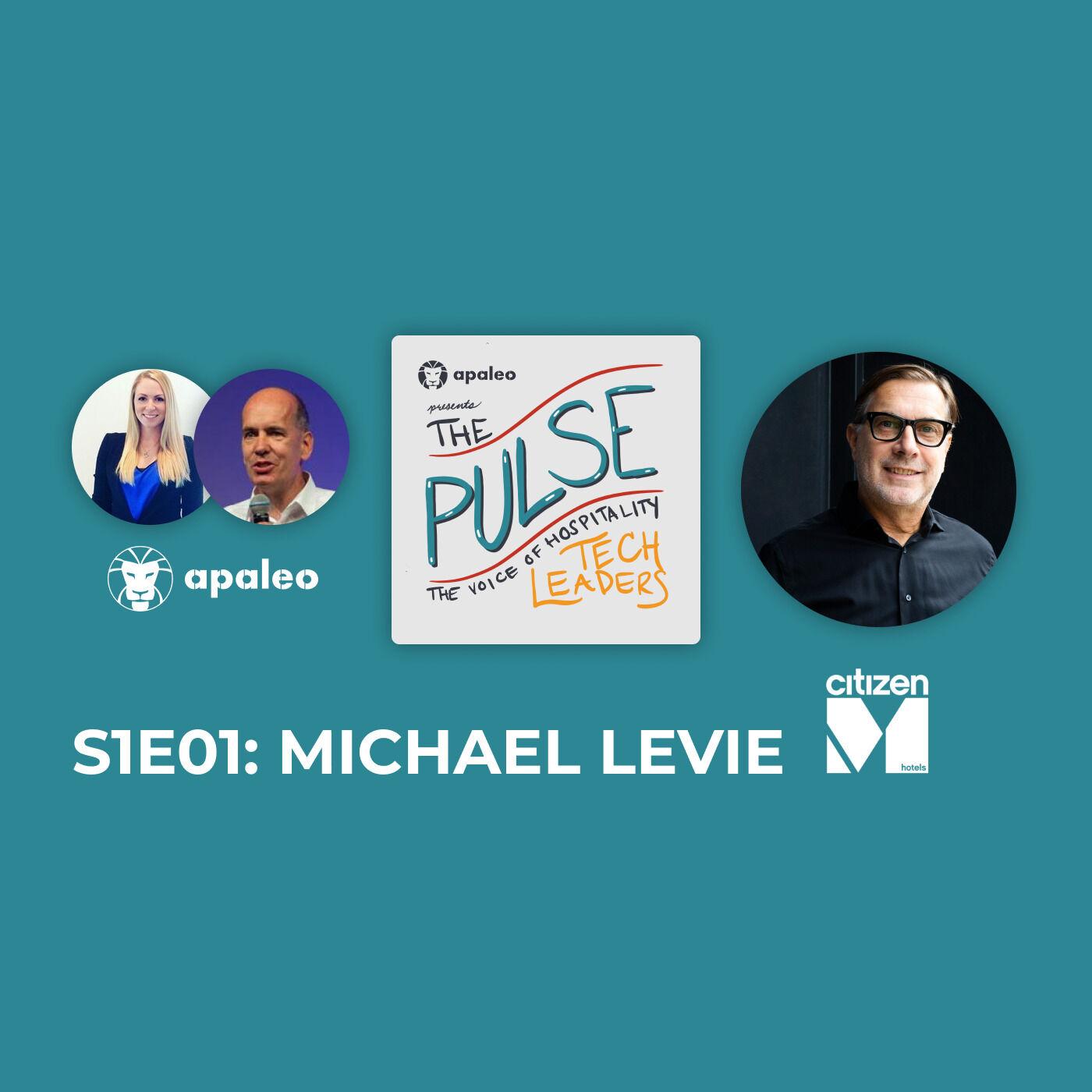 """Brand DNA, Company Values, & Tech Platforms"" citizenM's Michael Levie"