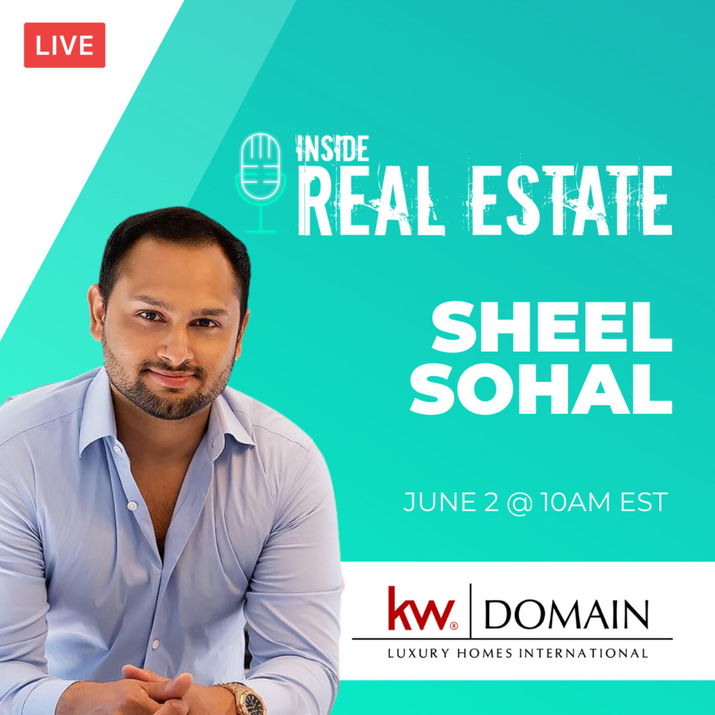 Sheel Sohal, KW Domain: Luxury Homes International - High End Sales, Recent Changes, and More