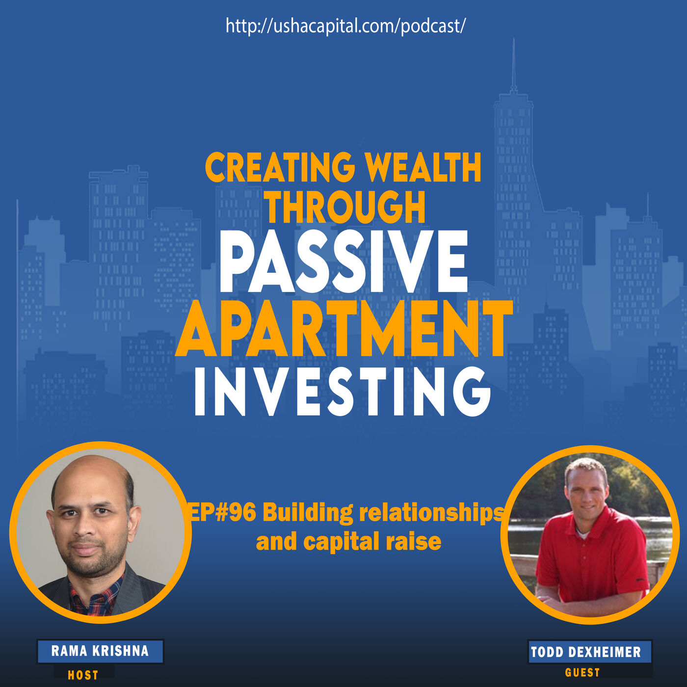 EP#96 Building relationships and capital raise with Todd Dexheimer