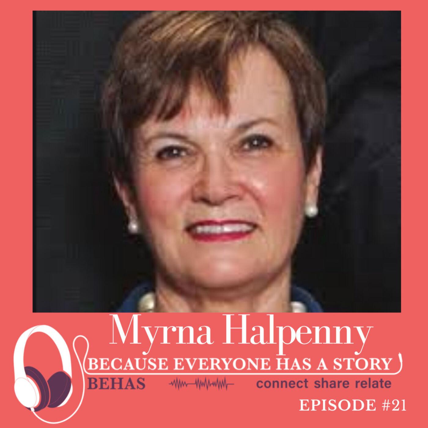 #22 - The Life Story of a Long Time Endodontist  - Myrna F. Halpenny