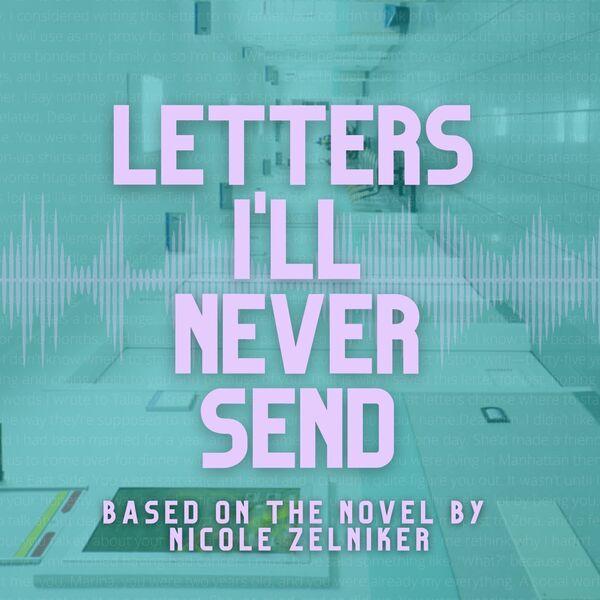 Letters I'll Never Send Podcast Artwork Image