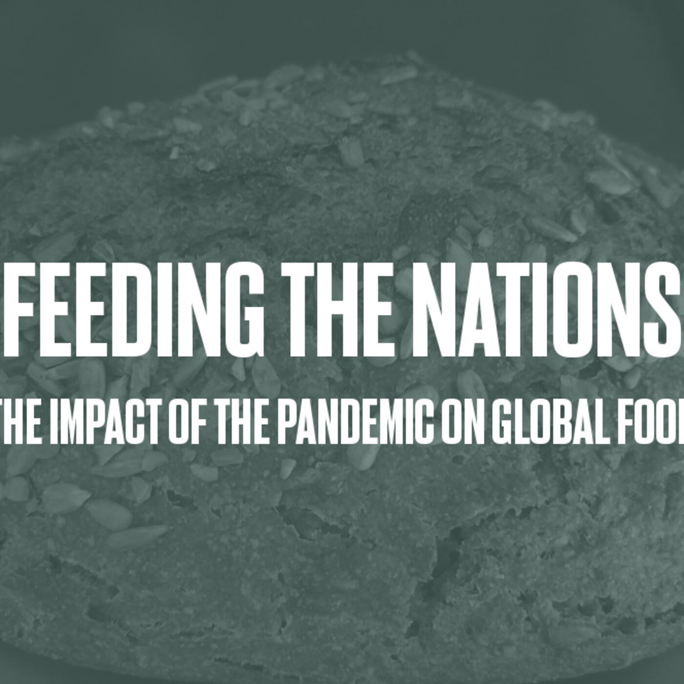 Episode #43 - Feeding the Nations