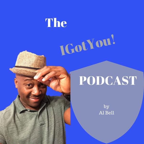 """IGotYou"" podcast Podcast Artwork Image"
