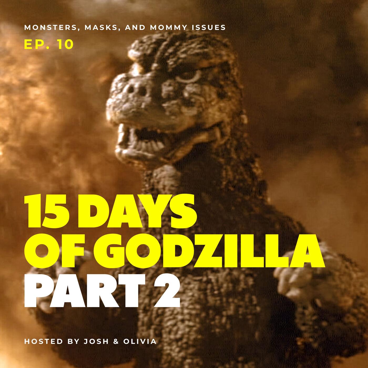 15 Days of Godzilla: Part 2