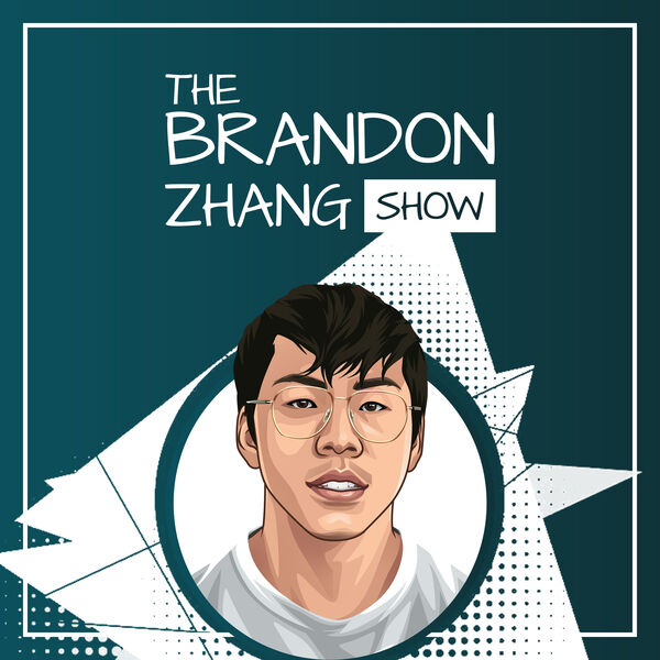 The Brandon Zhang Show Podcast Artwork Image