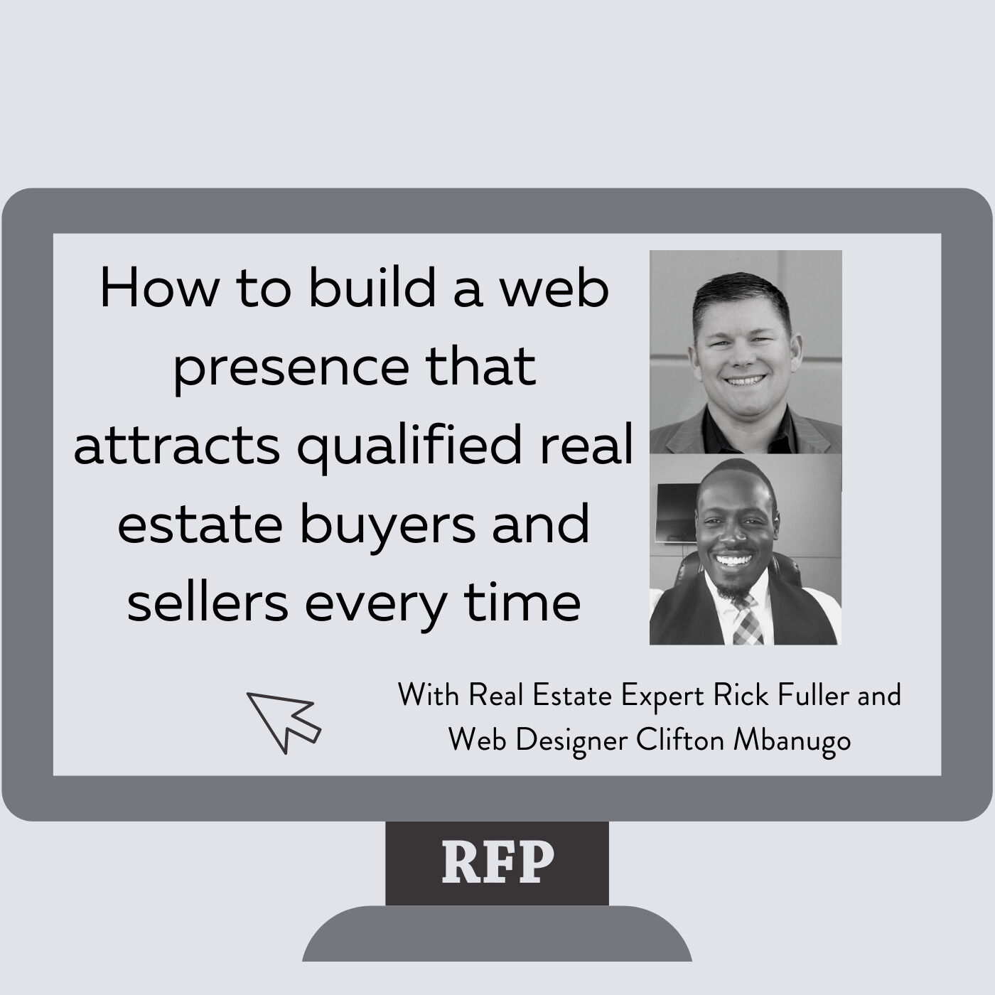 How to Build a Web Presence that Attracts Qualified Real Estate Buyers & Sellers Every Time