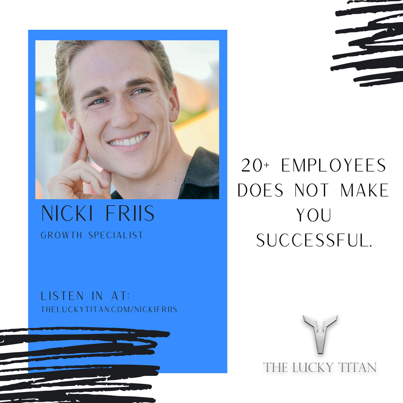20+ employees does not make you successful. With Nicki Friis