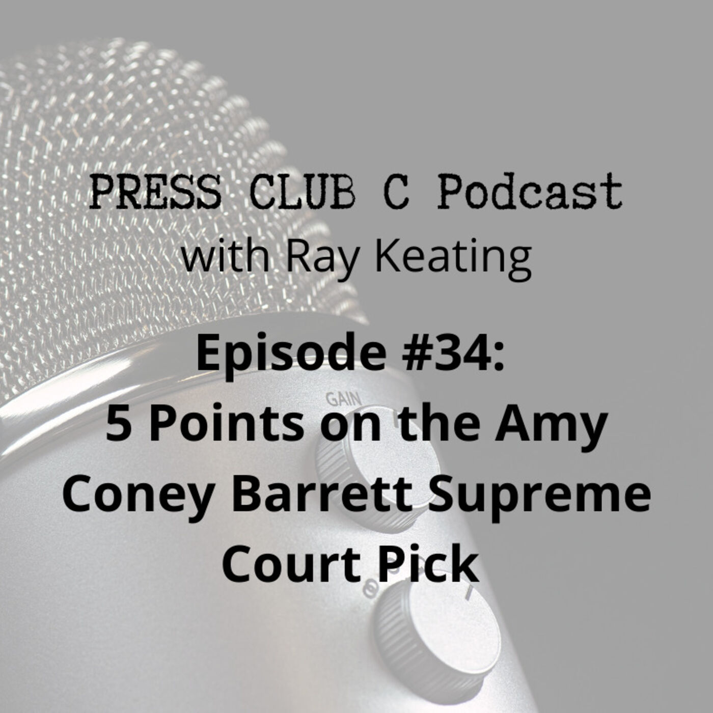 Episode #34: 5 Points on the Amy Coney Barrett Supreme Court Pick