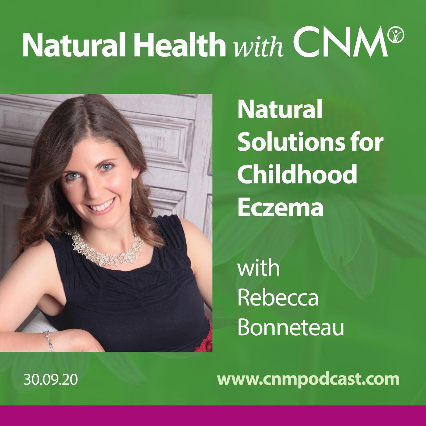 Childhood Eczema - Advice from Eczema Expert Rebecca Bonneteau