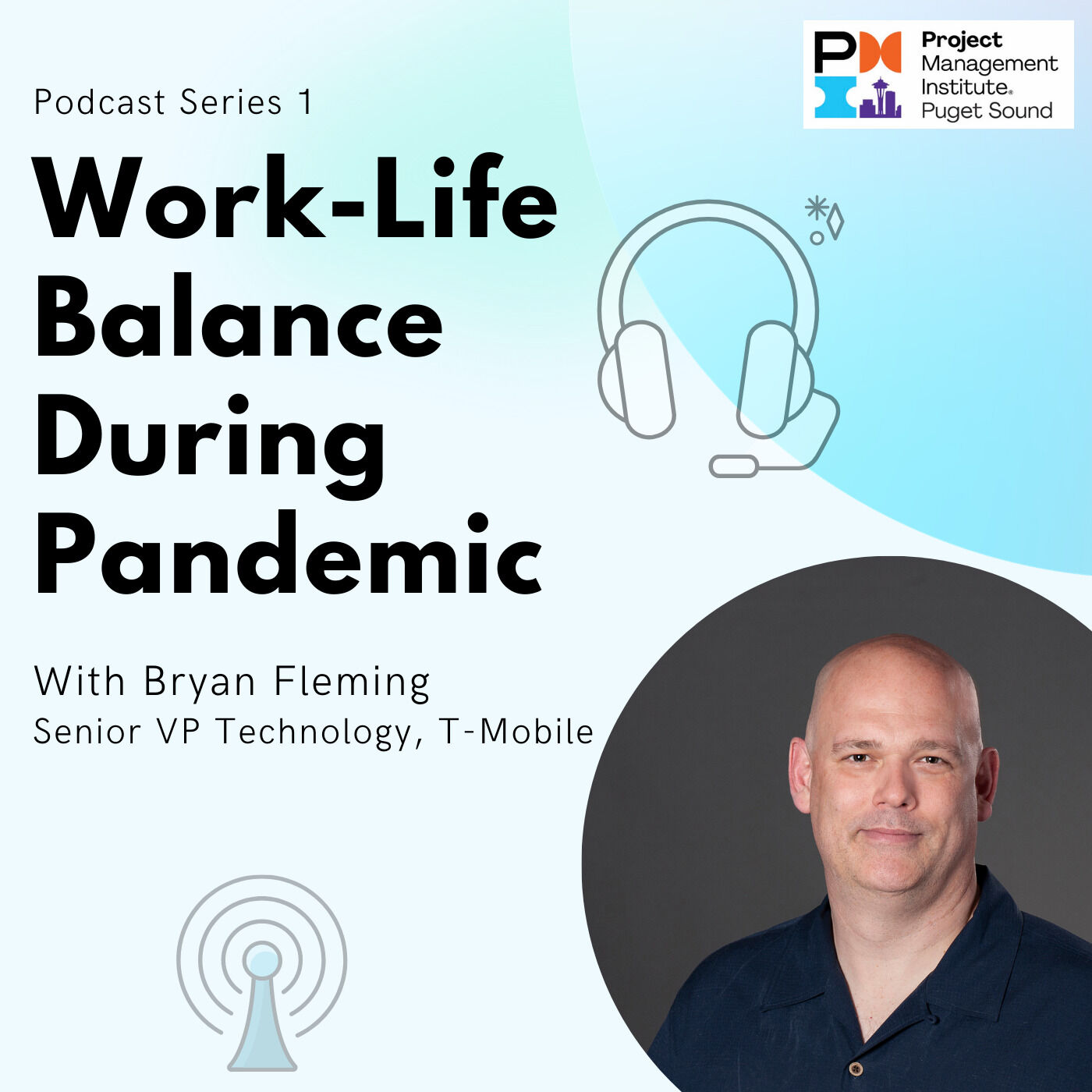 Work-Life Balance During the Pandemic with Bryan Fleming