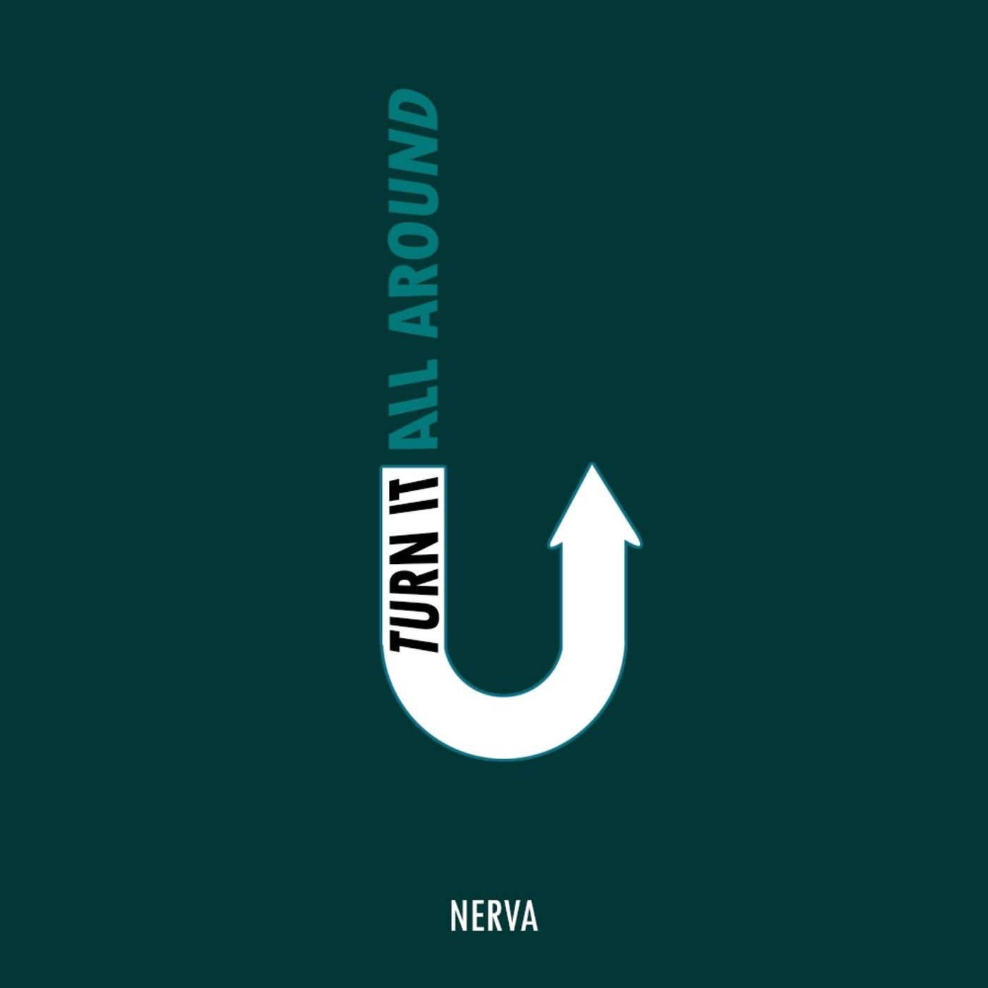 Turn It All Around - Nerva