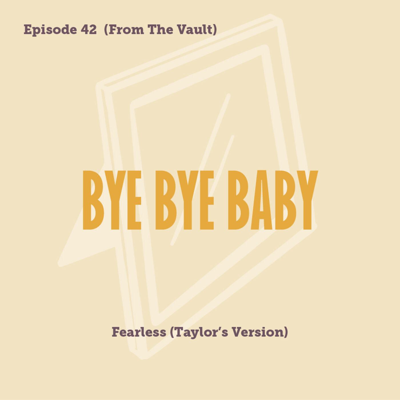 Tay to Z Episode 42: Bye Bye Baby