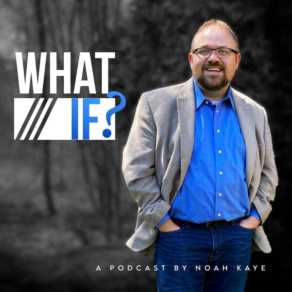 What If? Podcast Artwork Image