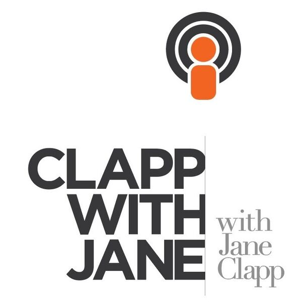 Clapp with Jane with Jane Clapp Podcast Artwork Image
