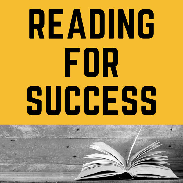Reading For Success Podcast Artwork Image