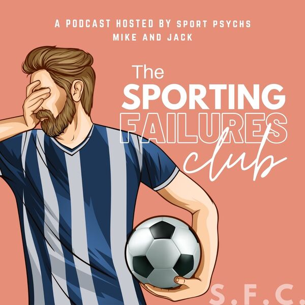 The Sporting Failures Club Podcast Artwork Image