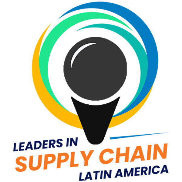 Leaders in Supply Chain LATAM Podcast Artwork Image