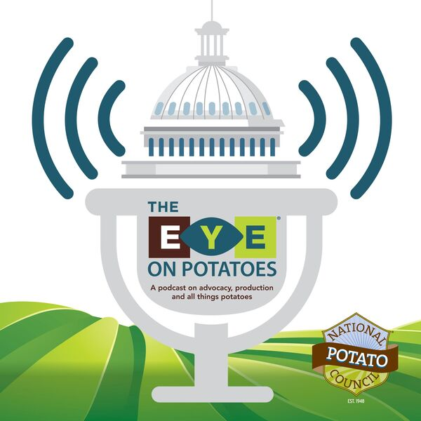 Eye on Potatoes: A Podcast on All Things Potatoes Podcast Artwork Image