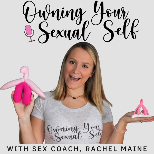 Owning Your Sexual Self Podcast Artwork Image