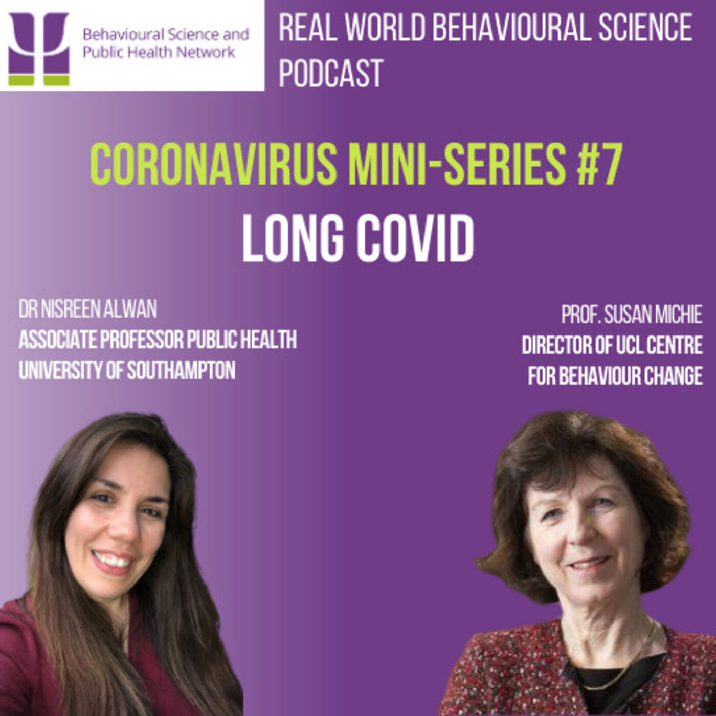 CORONAVIRUS Mini-Series #7 (19th November 2020) Long COVID - Nisreen Alwan & Susan Michie