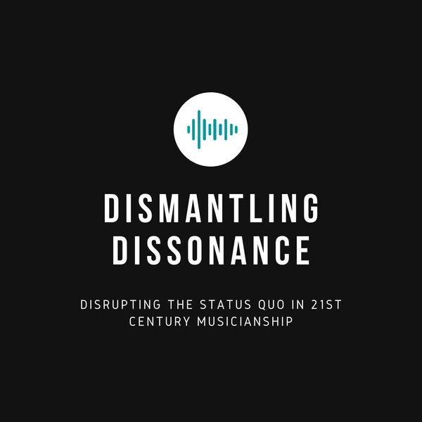 Dismantling Dissonance Podcast Artwork Image