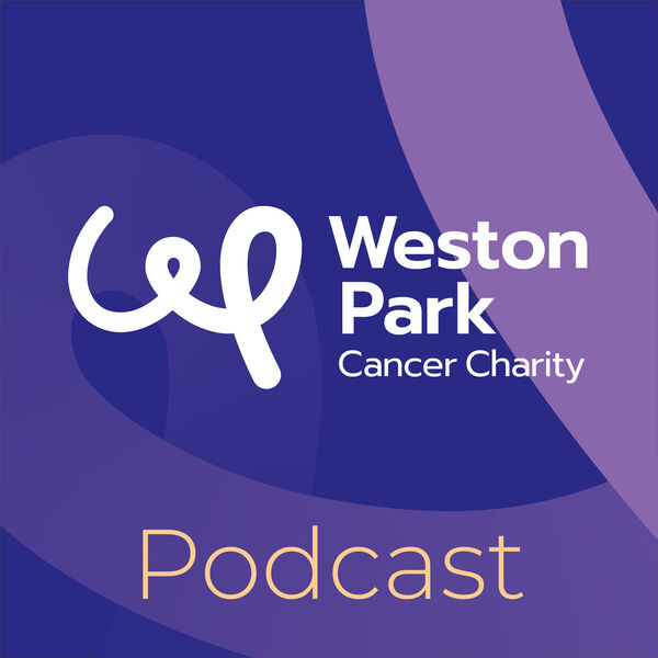 Weston Park Cancer Charity Podcast Podcast Artwork Image