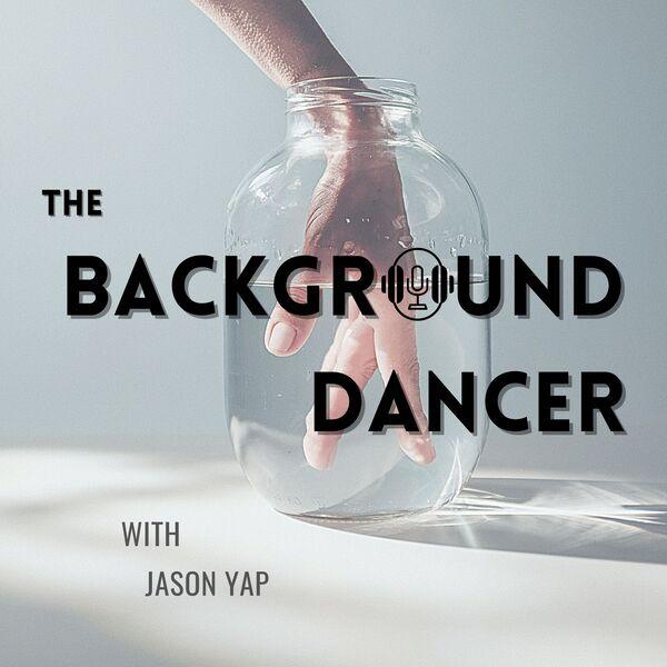 The Background Dancer Podcast Artwork Image