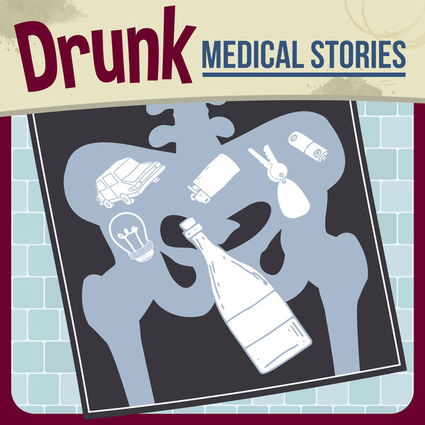 Drunk Medical Stories Podcast Artwork Image