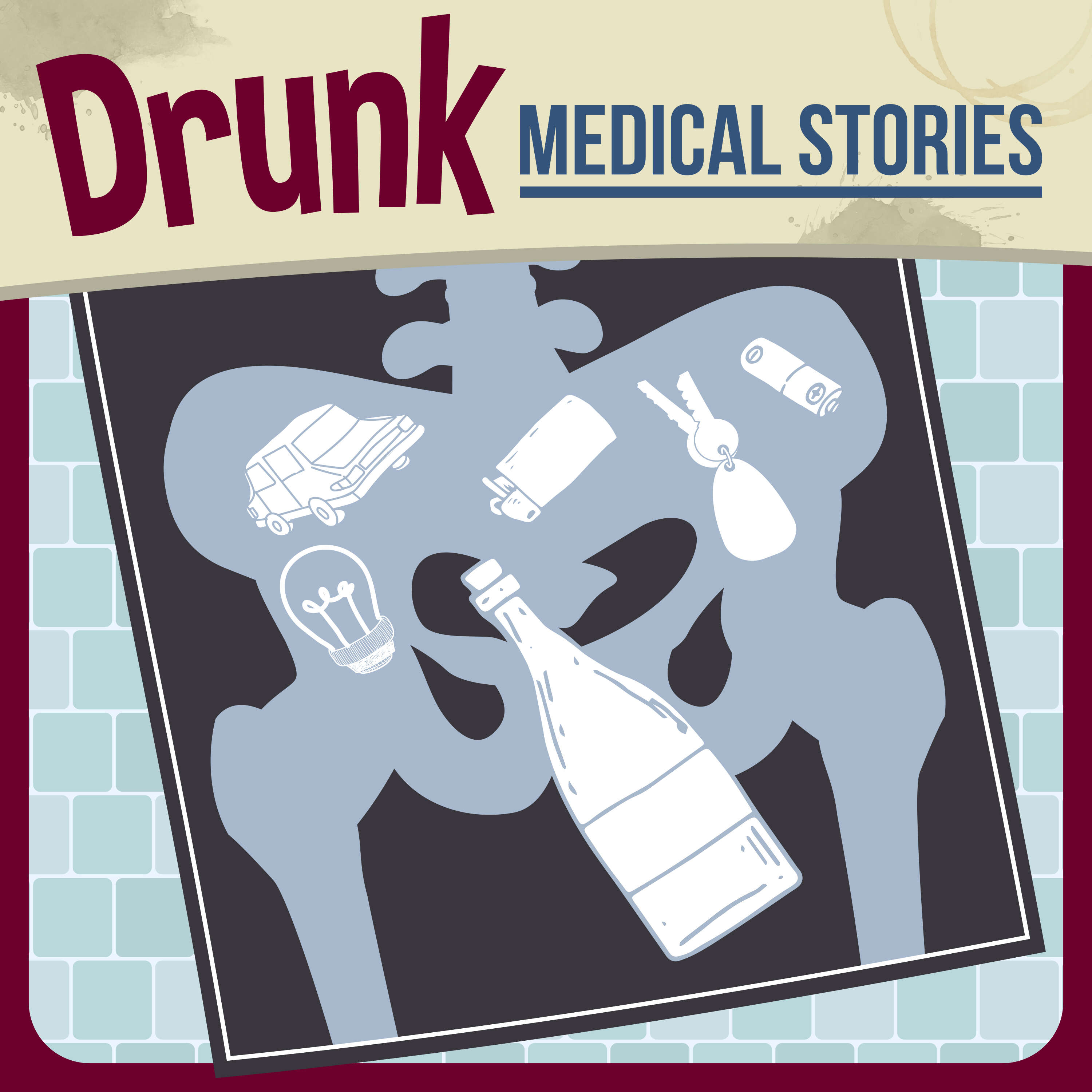 Welcome to Drunk Medical Stories