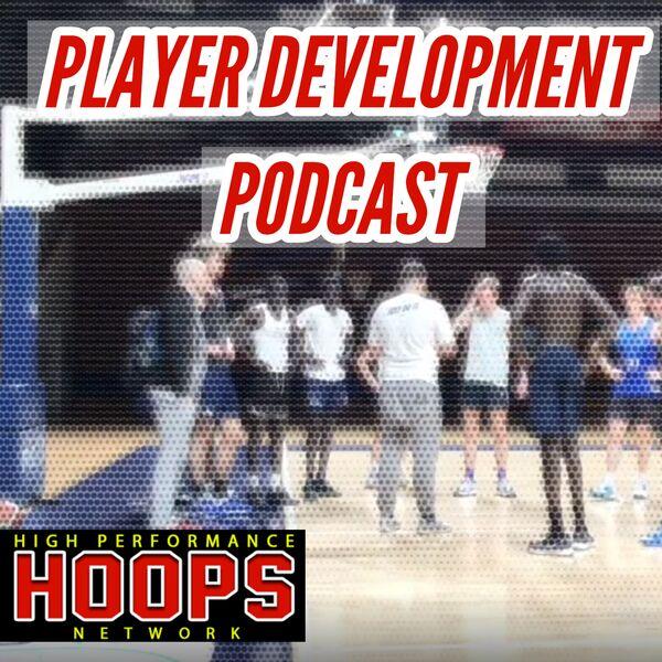 HPHN's Basketball Player Development Podcast Podcast Artwork Image