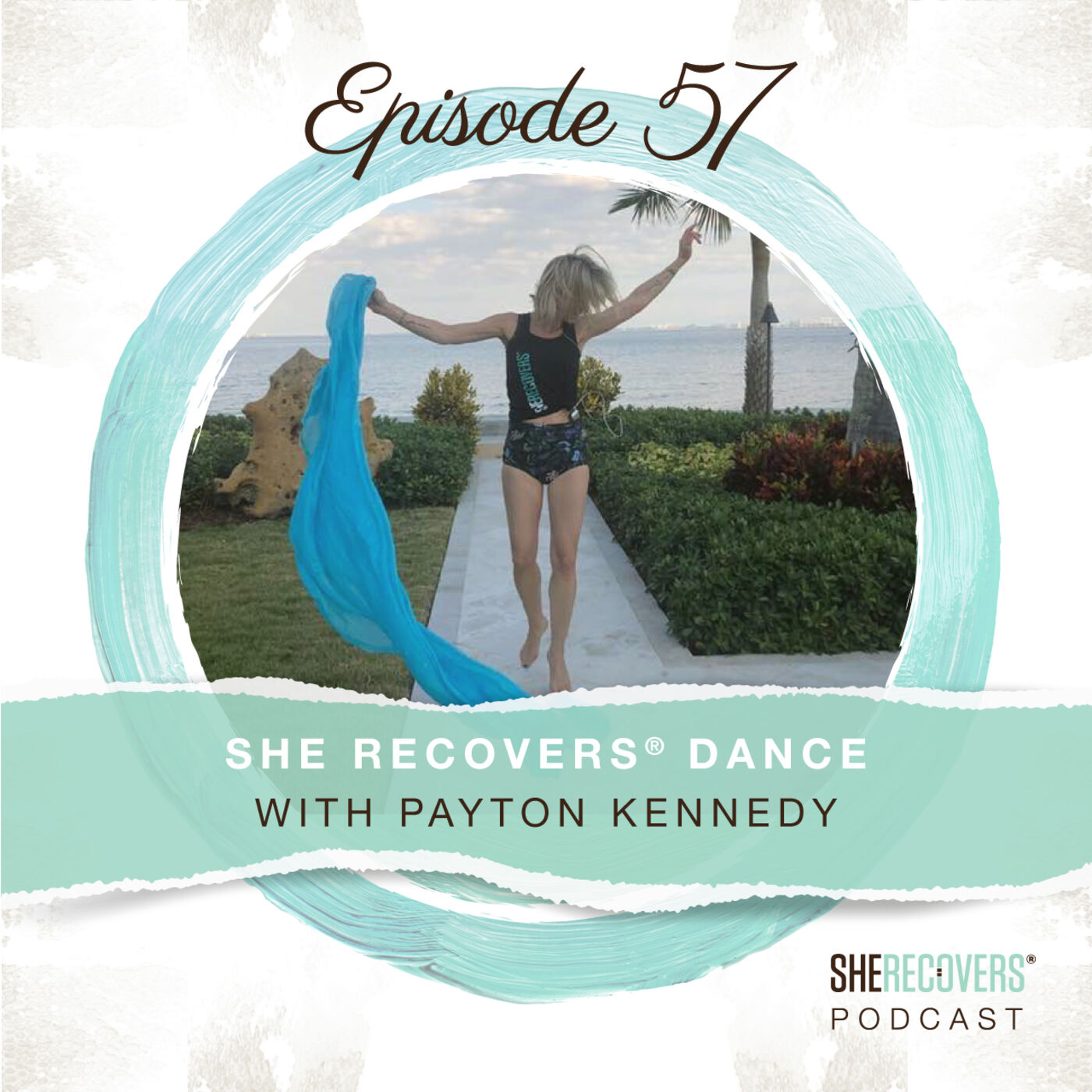 Episode 57: SHE RECOVERS Dance with Payton Kennedy