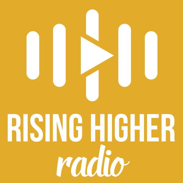 Rising Higher Podcast Artwork Image