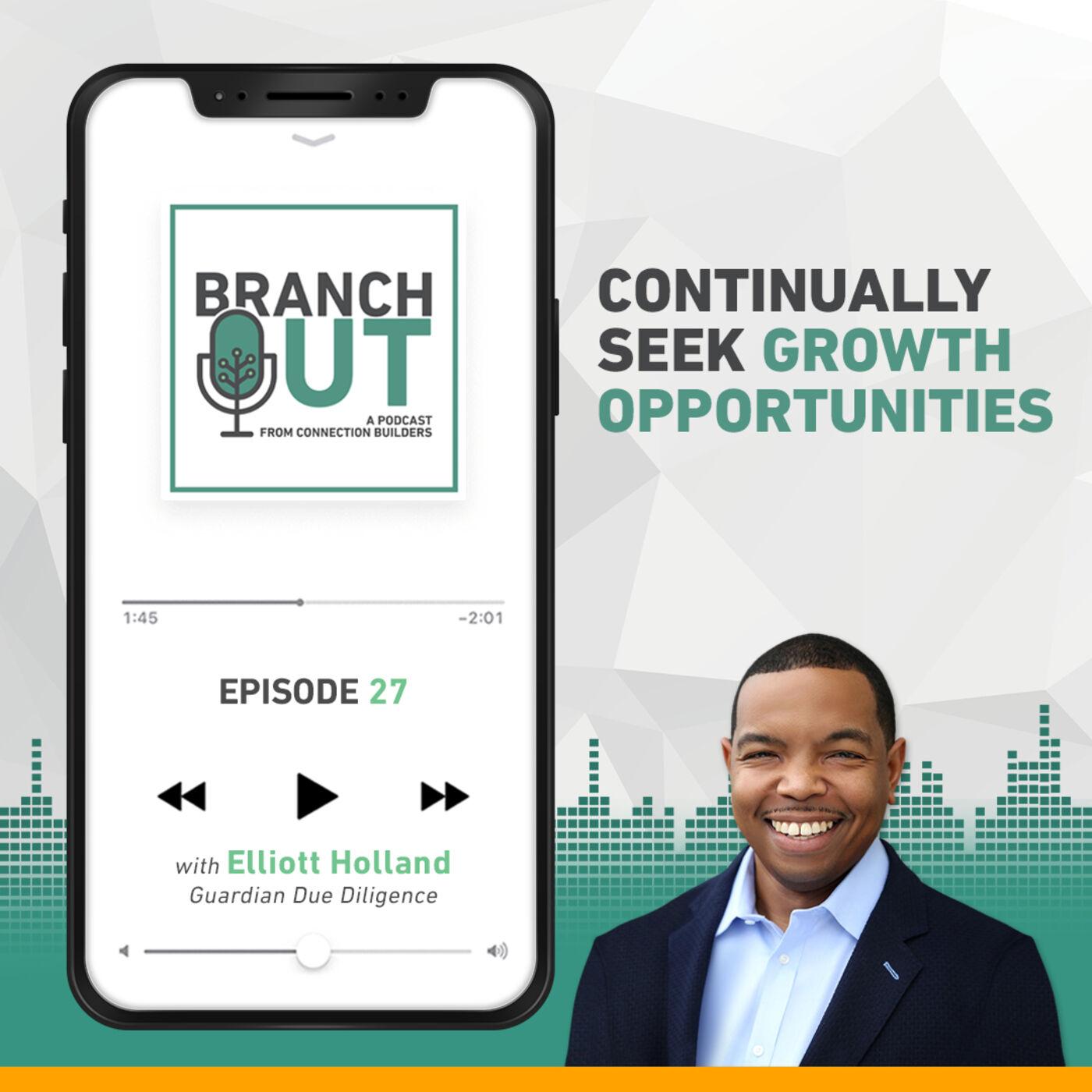 Continually Seek Growth Opportunities - Elliott Holland