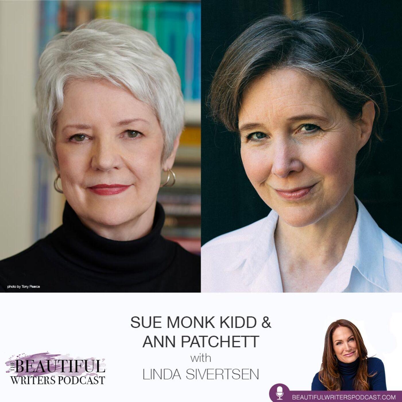 Sue Monk Kidd & Ann Patchett: Longings—In Writing & Life