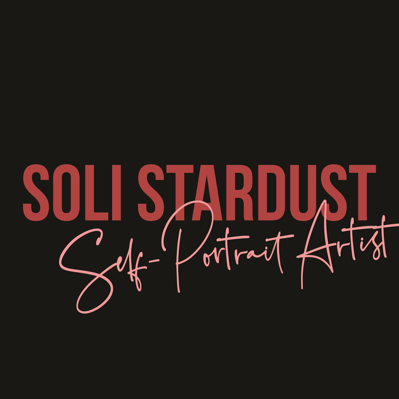 """#61: Self-Portrait Artist: Soli Stardust - """"I wanted to be in magazines..."""""""