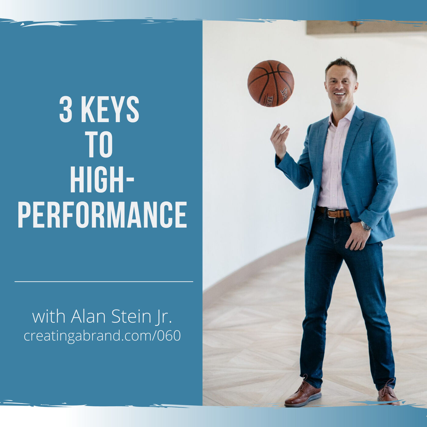 3 Keys to High-Performance with Alan Stein Jr.