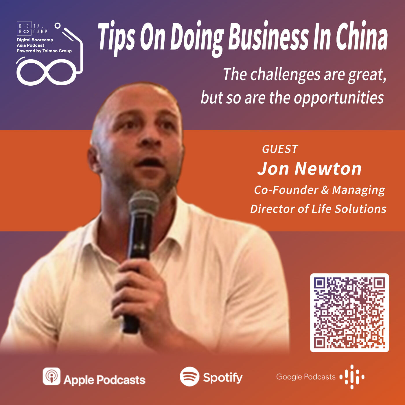 Tips on doing business in China with Jon Newton, Co-Founder & Managing Director of Life Solutions