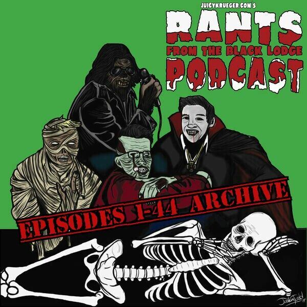 Rants From The Black Lodge (Archive) Podcast Artwork Image