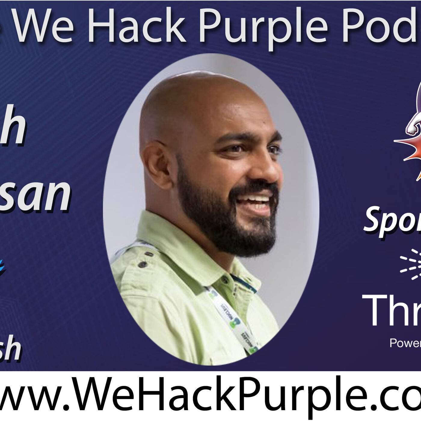 We Hack Purple Podcast 22 with Guest Talesh Seeparsan