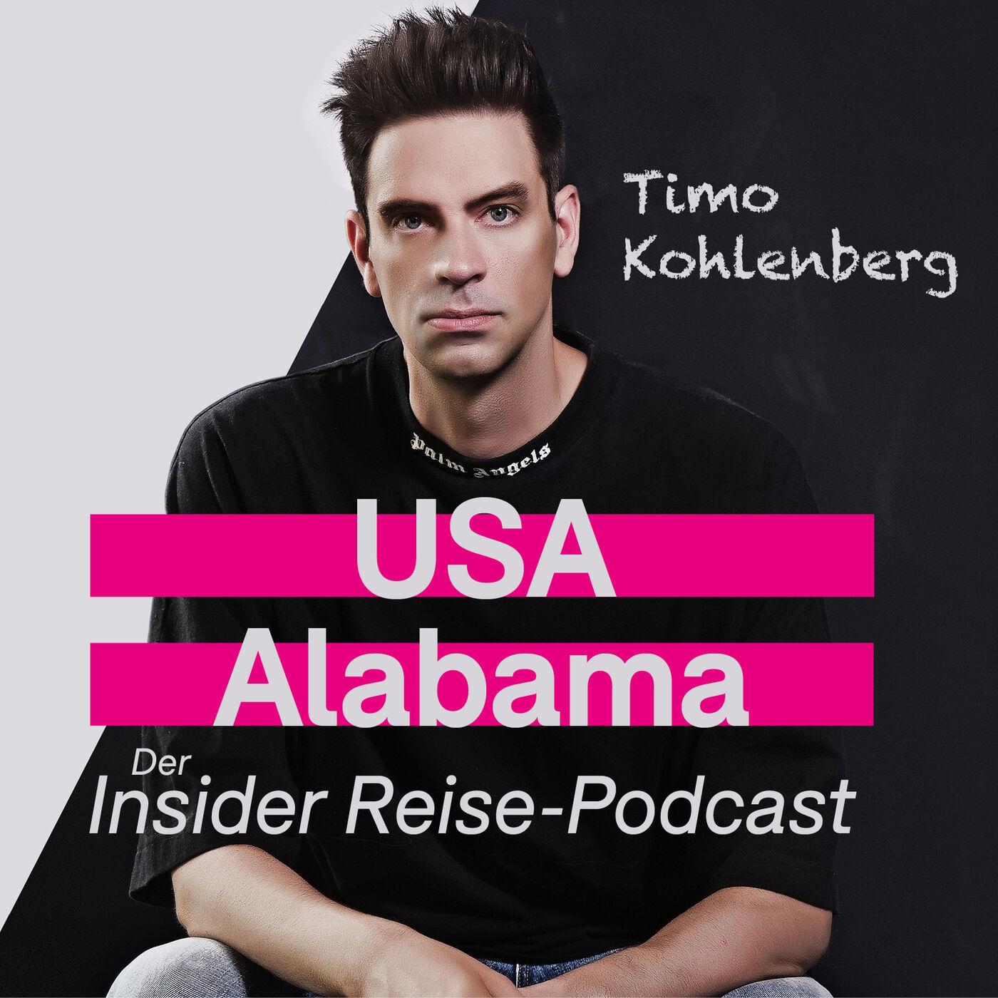 Alabama: von Raketen, Stränden und Grünen Tomaten | Der Insider Reise Podcast mit Timo Kohlenberg