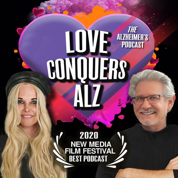 Love Conquers Alz Podcast Artwork Image