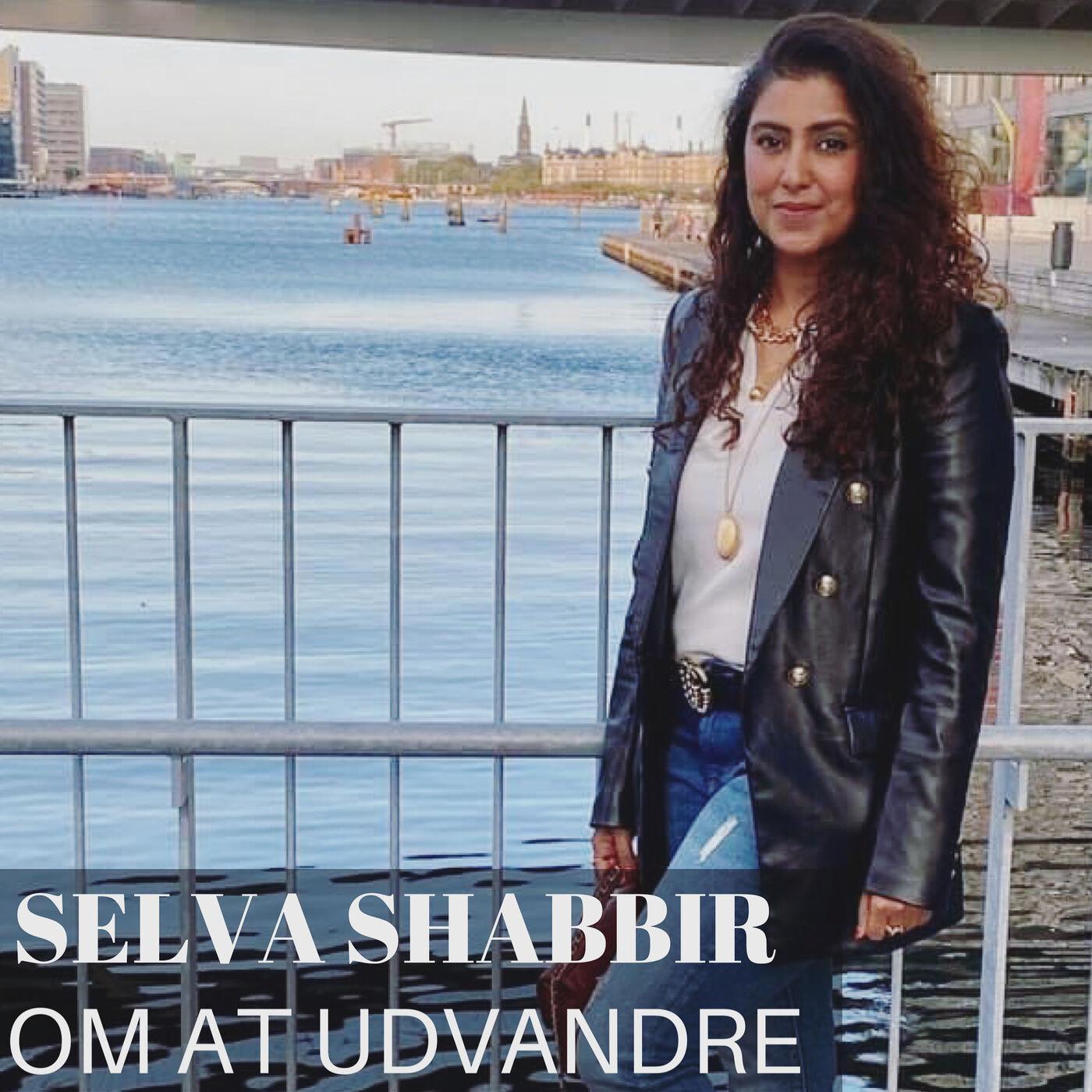 Med Selva Shabbir om at udvandre