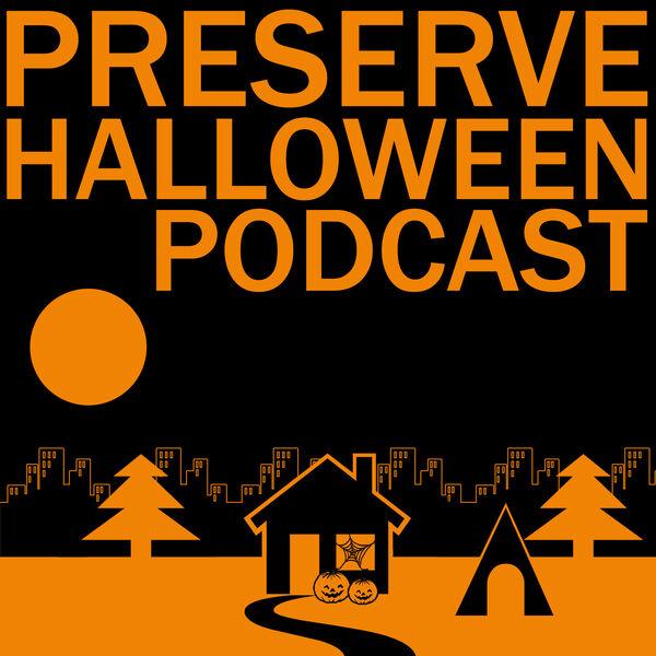 Preserve Halloween Podcast Podcast Artwork Image