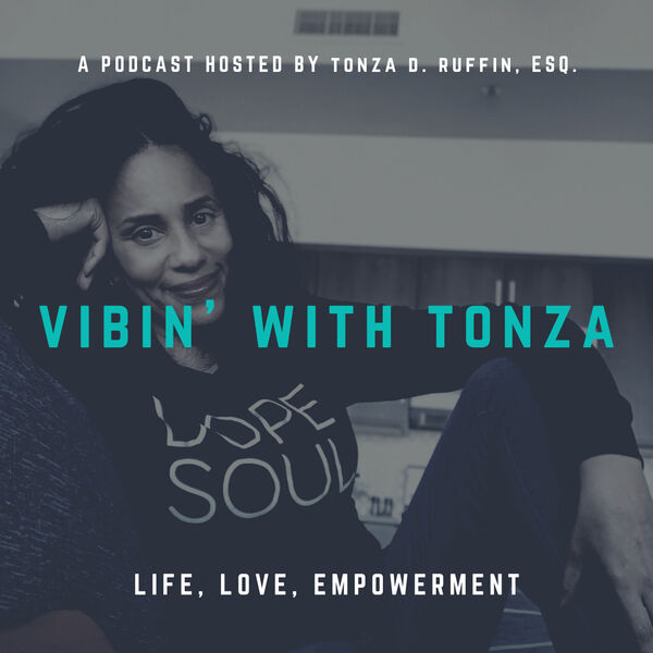 Vibin' with Tonza Podcast Artwork Image