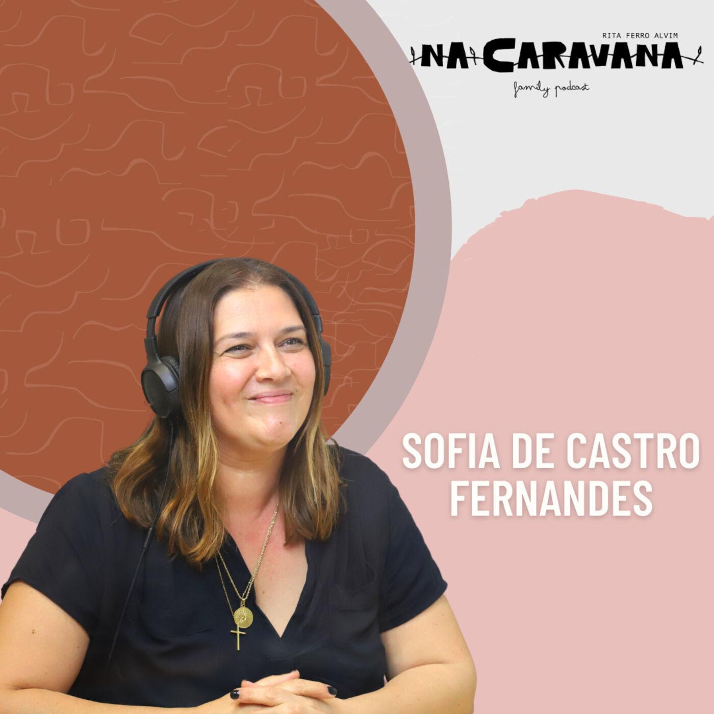 N'A Caravana com Sofia de Castro Fernandes #87 Rituais da manhã, amor e trabalho e coisas boas
